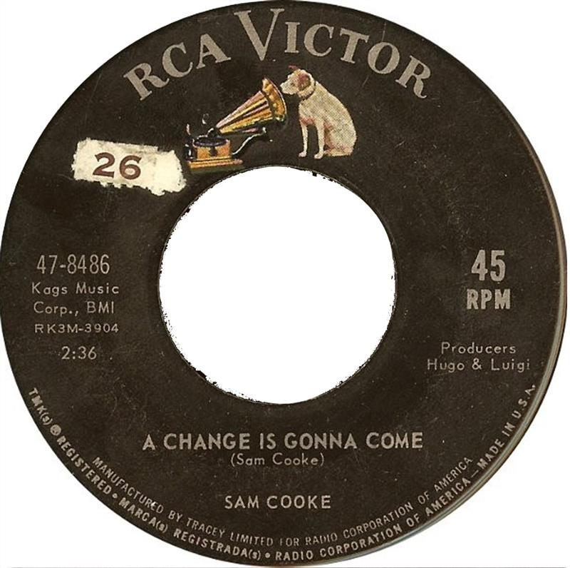 A Change Is Gonna Come RCA 47.8486