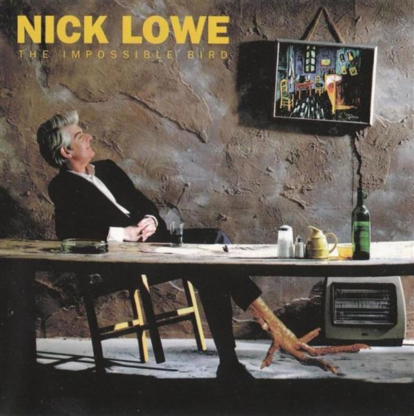 The Impossible Bird - Nick_Lowe