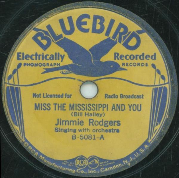 Miss The Mississippi And You - Bluebird