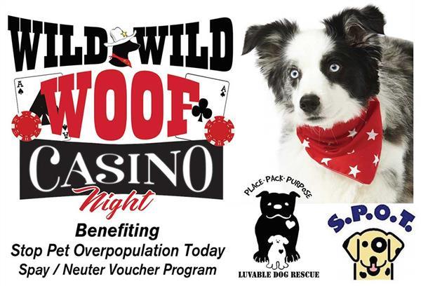 """SPOT's """"Wild Wild WOOF Casino Night"""""""